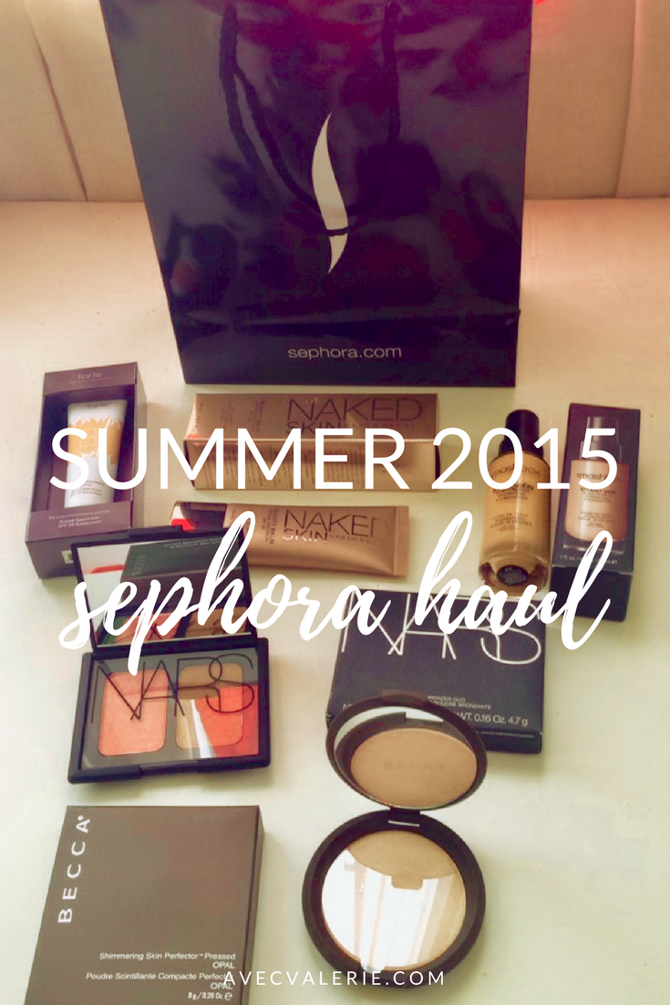 Summer 2015 Sephora Haul