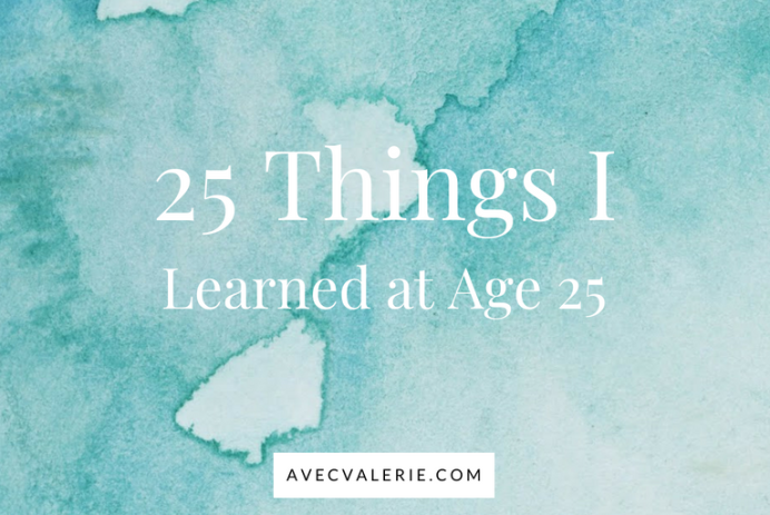 25 Things I Learned at Age 25