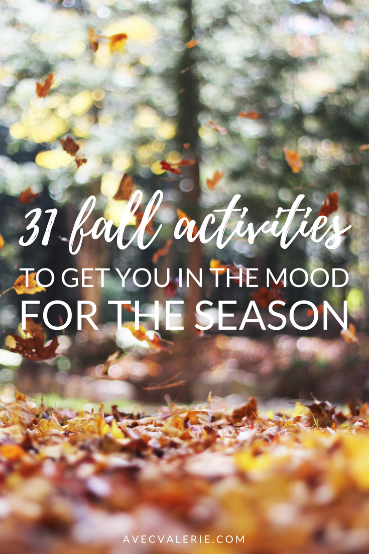 31 Fall Activities to Get You in the Mood for the Season