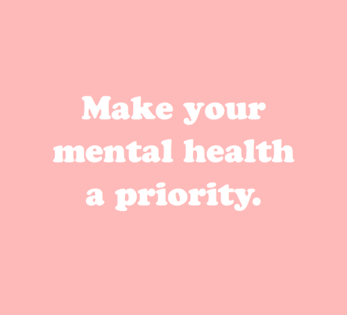 May is Mental Health Awareness Month // Make your mental health a priority.