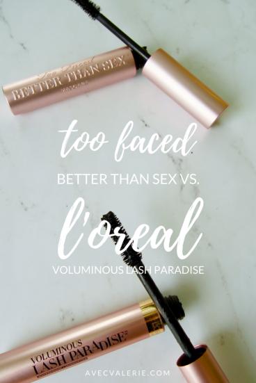 Too Faced Better Than Sex vs. L'Oreal Voluminous Lash Paradise