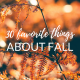 30 Favorite Things About Fall