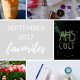 September 2017 Favorites